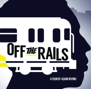 Off the Rails Film